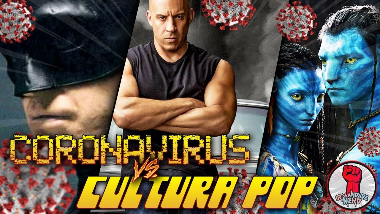 Coronavírus vs. Cultura Pop - Parte 1 (Filmes): Cancela 2020!