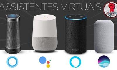 OK, Google: Assistentes Virtuais vão Dominar o Mundo? Alexa, Siri, Cortana, Google Assistant e mais!