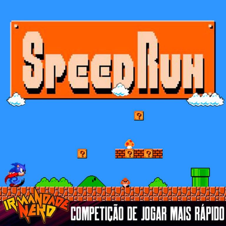 Speedrun: Competição de Jogar Mais Rápido… Gotta Go Fast! | IN #40