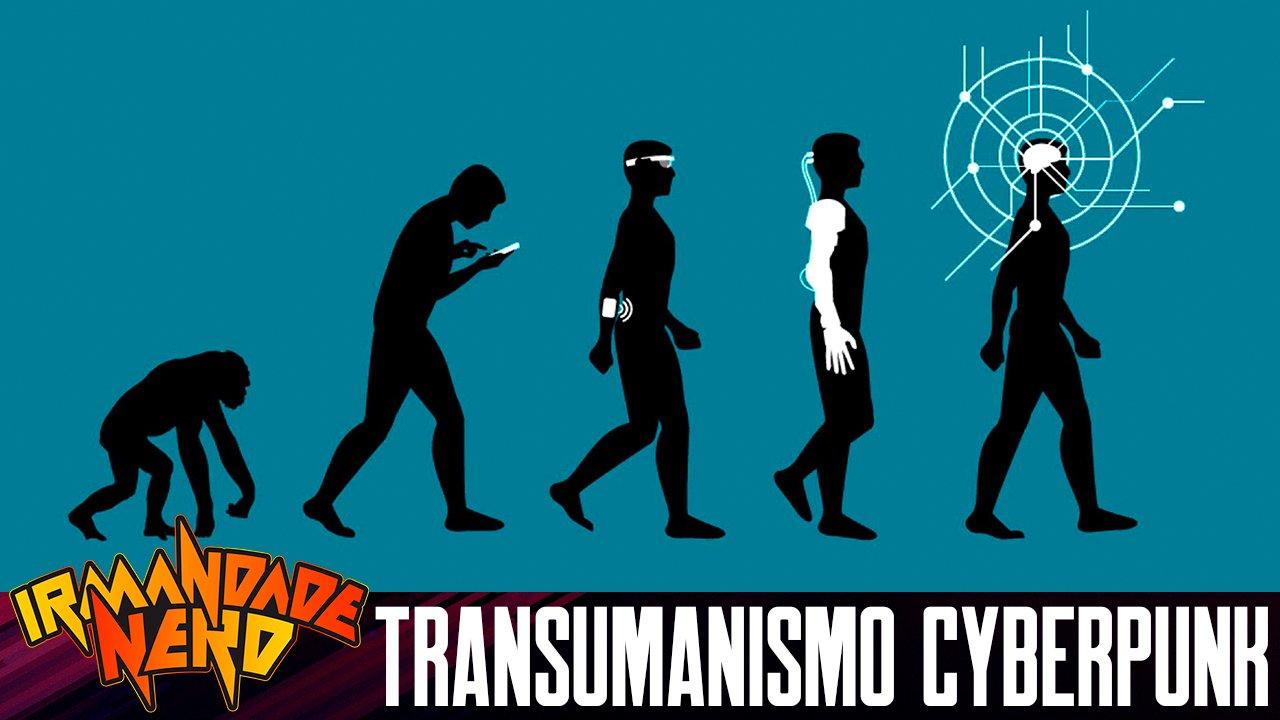 Transumanismo: o Futuro é Cyberpunk?   IN #44