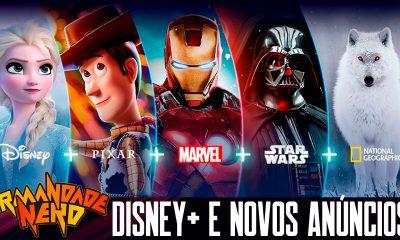 Disney+ no Brasil e novos anúncios de filmes e séries | IN #45