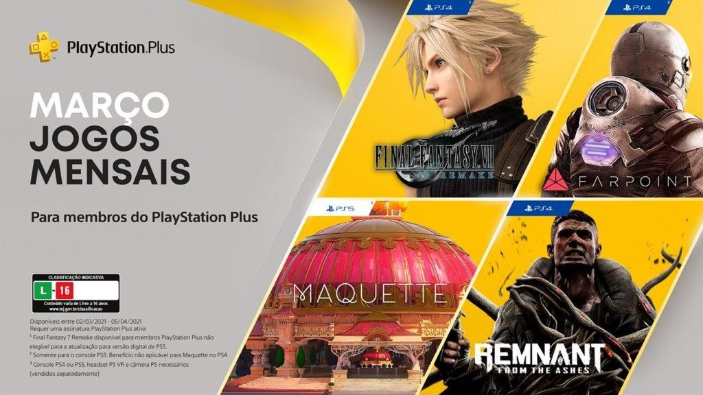 Na PS Plus de Março os destaques foram para  Final Fantasy VII Remake, Maquette, Remnant: From the Ashes e Farpoint