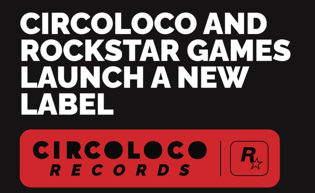 CircoLoco Records é o novo projeto da Rockstar Games.